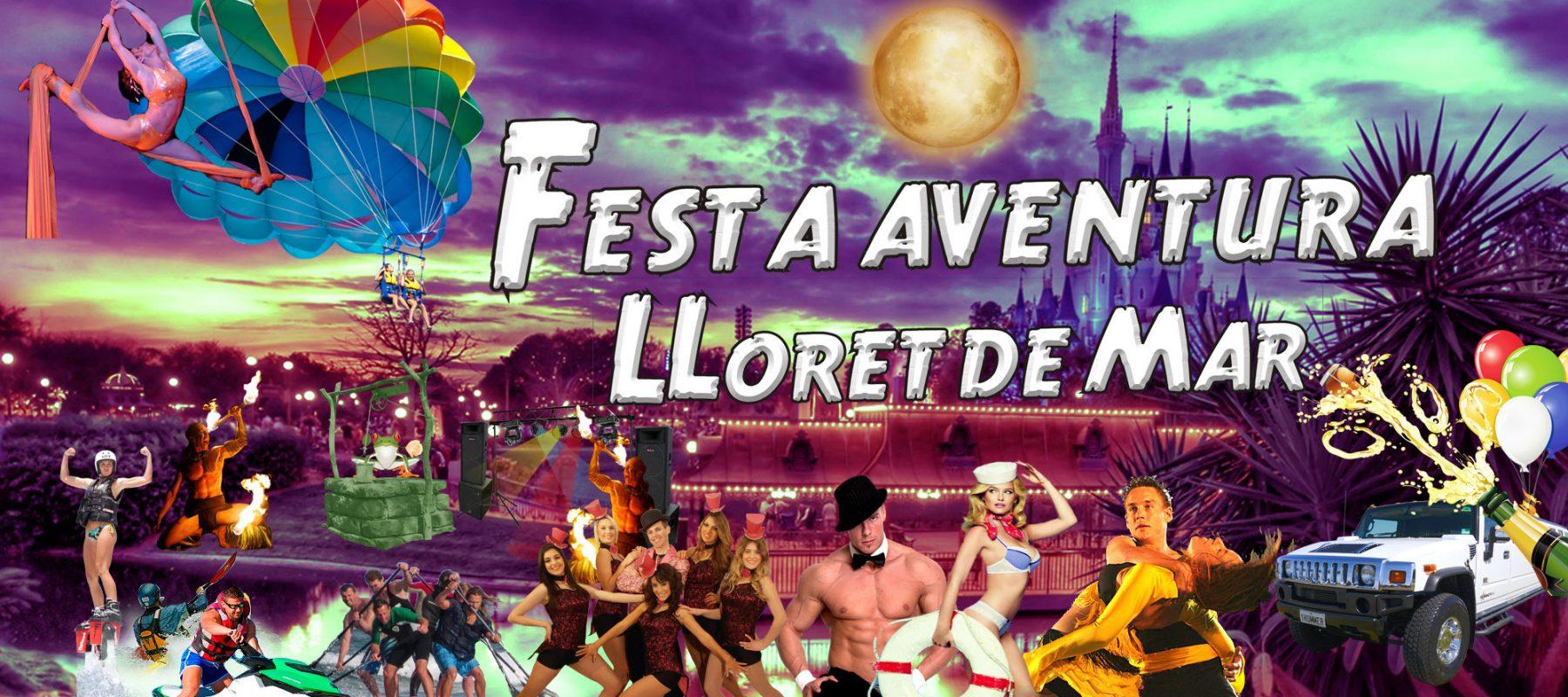 Festa Aventura Lloret de Mar